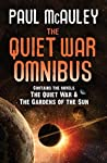 The Quiet War Omnibus: The Quiet War and Gardens of the Sun