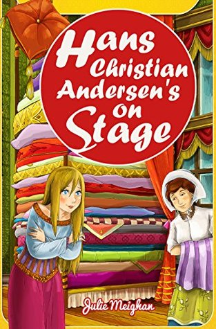 Hans Christian Andersen's Stories on Stage: Plays for Children