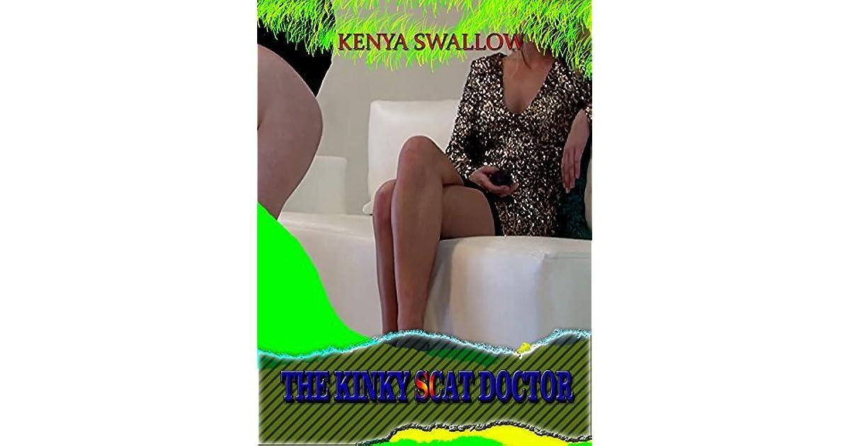 THE KINKY SCAT DOCTOR by Kenya Swallow