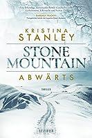 ABWÄRTS: ein Stone Mountain Thriller