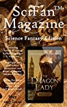 SciFanTM Magazine May 2017: A Science Fantasy Digital Editorial