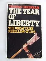 The Year Of Liberty - The Great Irish Rebellion of 1798