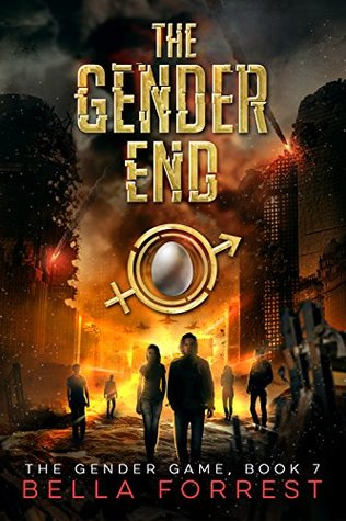 The Gender End by Bella Forrest