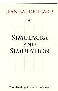 Simulacra and Simulation