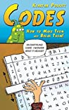 Codes: How to Make Them and Break Them!
