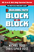 Finding Faith in a Minecrafty World: 80 A-to-Z (Kid Only) Survival Secrets [An Unofficial Guide]