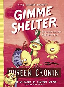 Gimme Shelter: Misadventures and Misinformation (Chicken Squad #5)