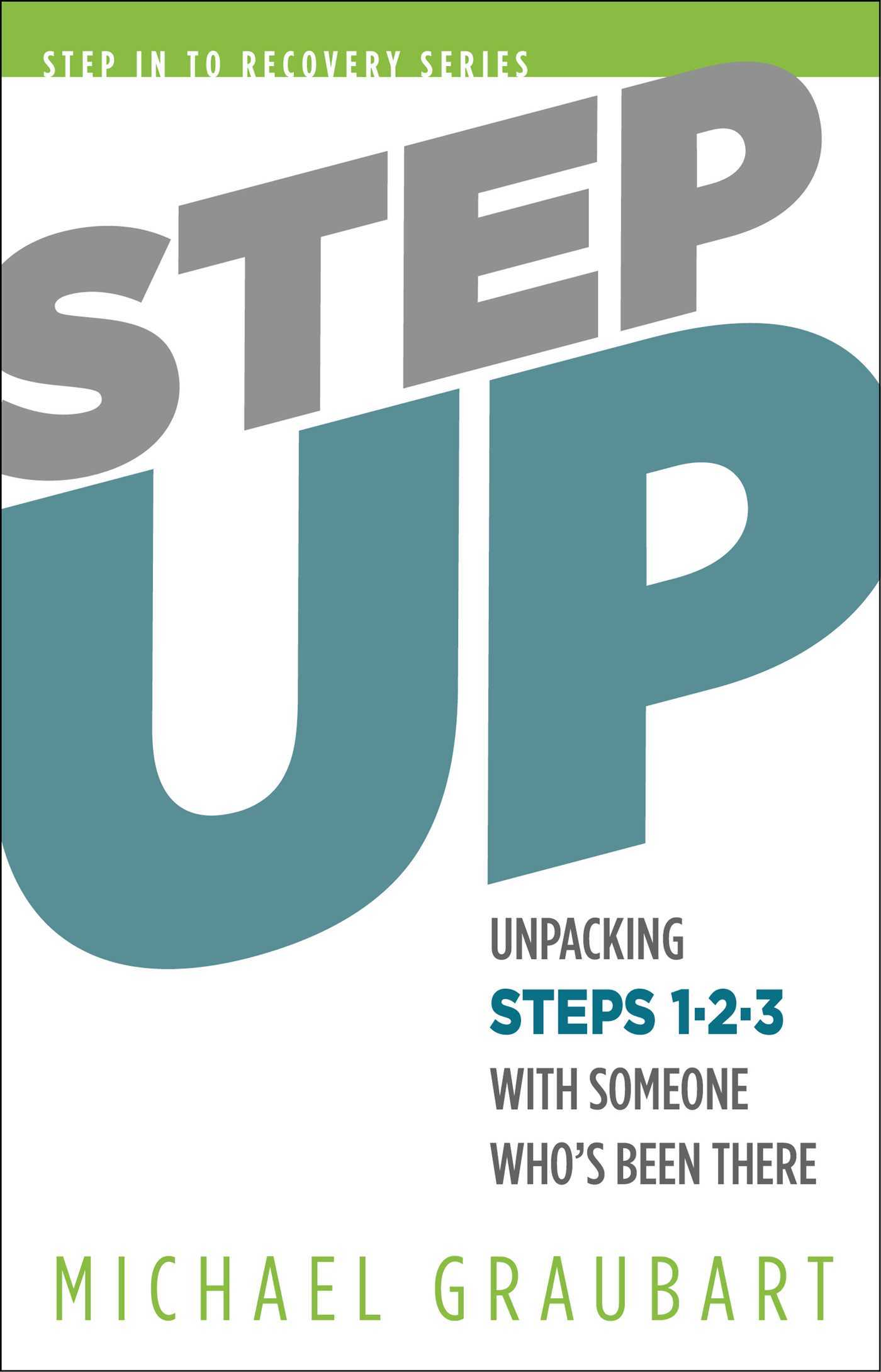 Step Up Unpacking Steps 1-3 with Someone Who's Been There