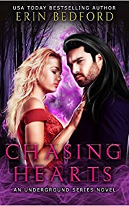 Chasing Hearts: An Underground Series Novel