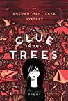 The Clue in the Trees (Northwoods, #2)