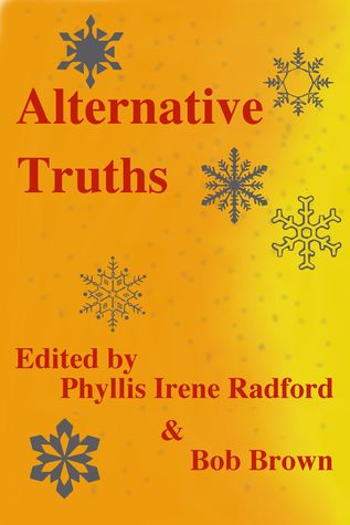 Alternative Truths by Phyllis Irene Radford