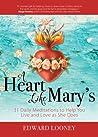 A Heart Like Mary...