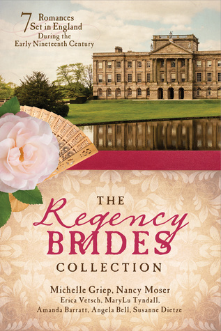 The Regency Brides Collection: 7 Romances Set in England during the Early Nineteenth Century