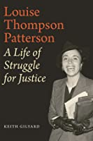 Louise Thompson Patterson: A Life of Struggle for Justice