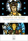 Visions of Mary: Art, Devotion, and Beauty at Chartres Cathedral