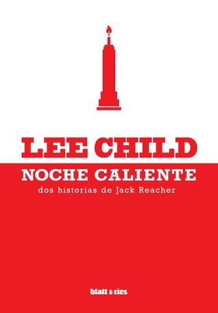 Noche caliente by Lee Child