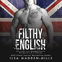 Filthy English (English, #2)