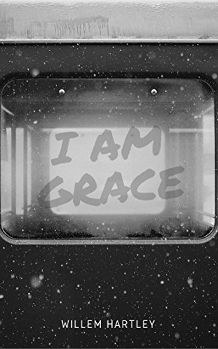 I am Grace  by  Willem Hartley
