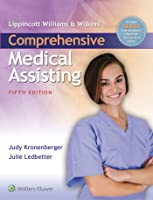 Lippincott Williams  Wilkins' Comprehensive Medical Assisting