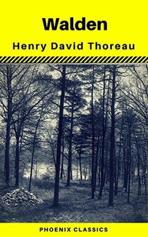 Walden by Henry David Thoreau (Phoenix Classics)