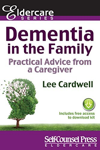Dementia in the Family Practical Advice From a Caregiver (Eldercare Series)