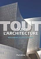 Tout sur l'architecture