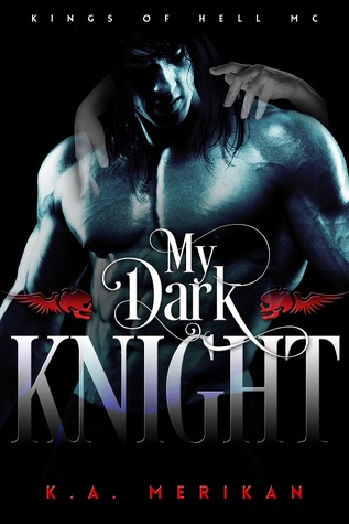 My Dark Knight  (Kings of Hell MC, #2)