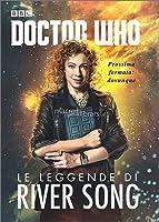 Doctor Who. Le leggende di River Song