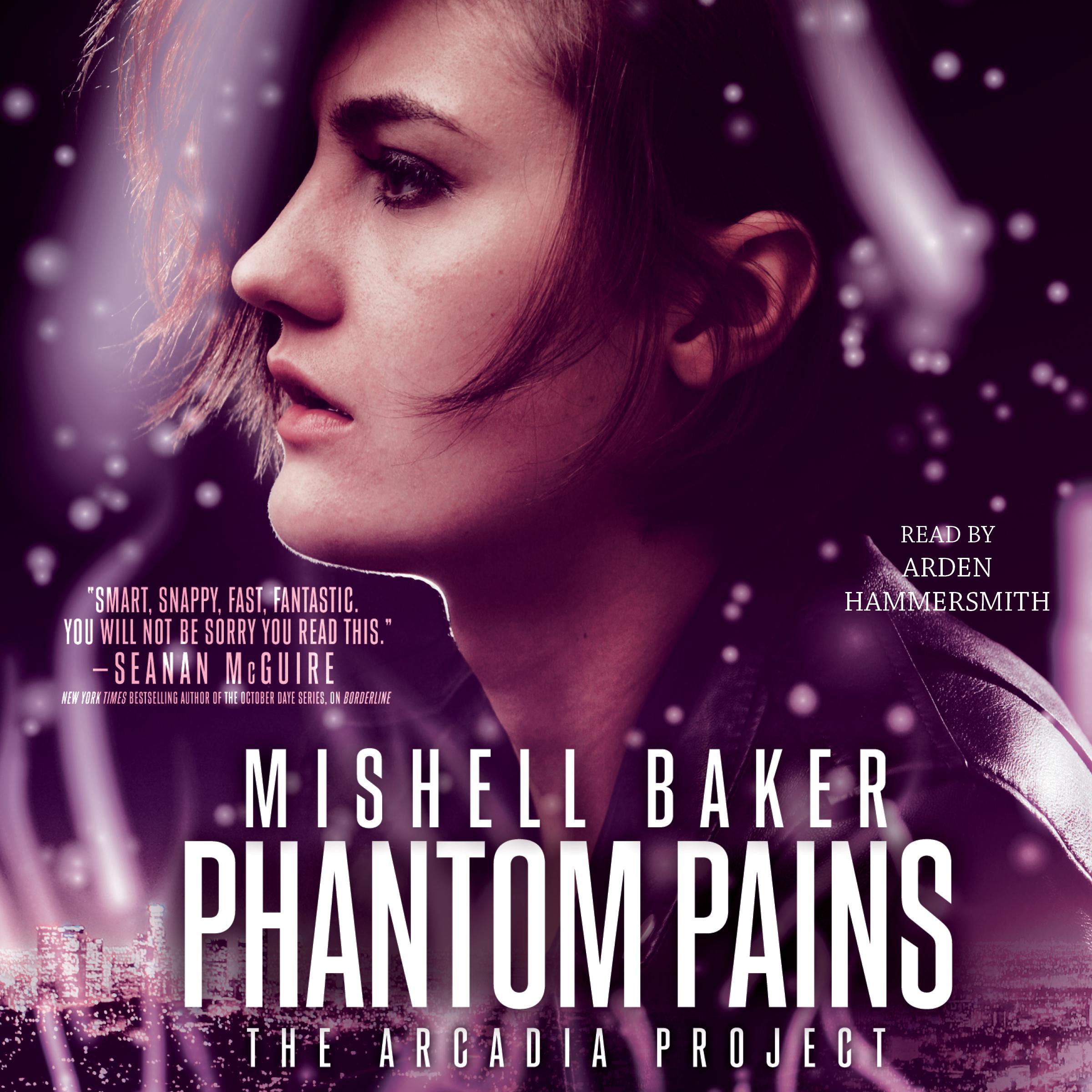 Phantom Pains Mishell Baker