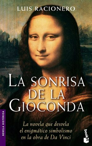 portada de la novela histórica La sonrisa de la Gioconda, de Luis Racionero