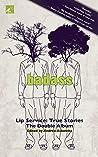 Badass, Lip Service: True Stories. The Double Album.