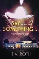 Say Something... (Speak #1)