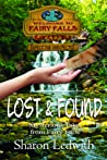 Lost and Found (Mysterious Tales from Fairy Falls, #1)