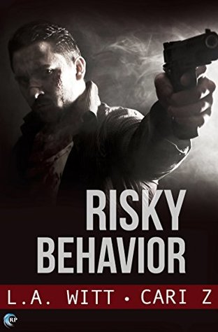 Risky Behavior by L.A. Witt