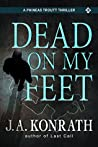 Book cover for Dead On My Feet (Phineas Troutt Mysteries #1)