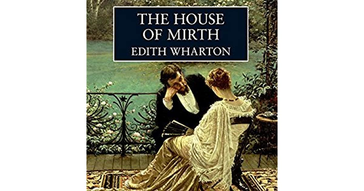 an analysis of house of mirth and loneliness in edith whartons novel Free kindle book and epub digitized and proofread by project gutenberg.