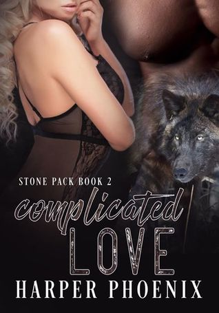 Complicated Love (Stone Pack #2)
