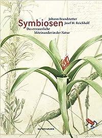 Symbiosen: Das erstaunliche Miteinander in der Natur