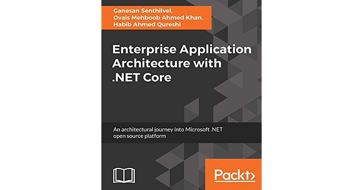 Enterprise Application Architecture with  NET Core by