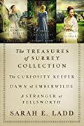 The Treasures of Surrey Collection: The Curiosity Keeper / Dawn at Emberwilde / A Stranger at Fellsworth