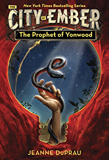 The Prophet of Yonwood (Book of Ember, #3)