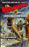 Noirlathotep: Tales of Lovecraftian Crime