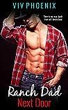 Ranch Dad Next Door (Forbidden Older Man Billionaire in Love Book 1)