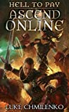 Hell to Pay  (Ascend Online, #1.5)