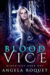 Blood Vice (Blood Vice, #1)