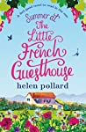 Summer at the Little French Guesthouse (La Cour des Roses, #3)