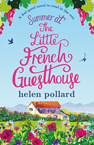 Summer at the Little French Guesthouse