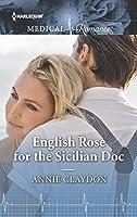 English Rose for the Sicilian Doc (Harlequin Medical Romance)