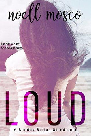 Loud (Sunday Series Book 2)
