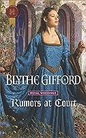 Rumors at Court (Royal Weddings)